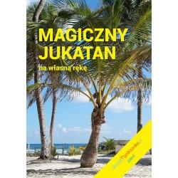Magiczny Jukatan
